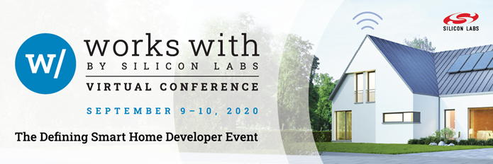 Register for the Works With Conference by clicking here. Learn how to integrate into Amazon, Google, Apple an other IoT ecosystems.